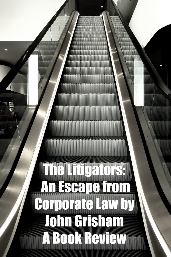 The Litigators: An Escape from Corporate Law by John Grisham - A Book Review