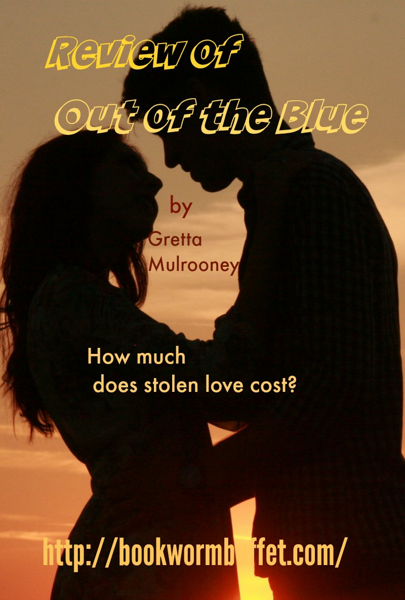 Who Pays the Price of an Affair? A Review of Out of the Blue by Gretta Mulrooney