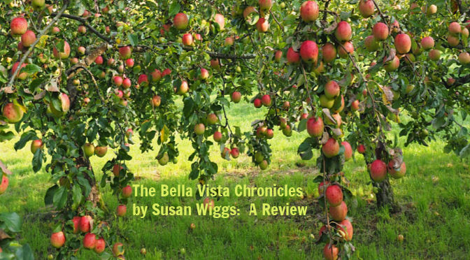 The Bella Vista Chronicles by Susan Wiggs: A Book Review