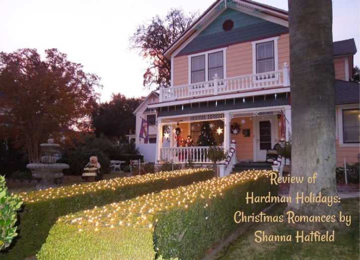 Review of Hardman Holidays: Christmas Romances by Shanna Hatfield